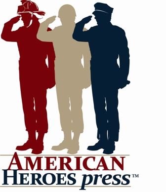 American Heroes Press specializes in publishing books by police officers, law enforcement officials, military servicemembers and emergency services personnel such as firefighters and paramedics